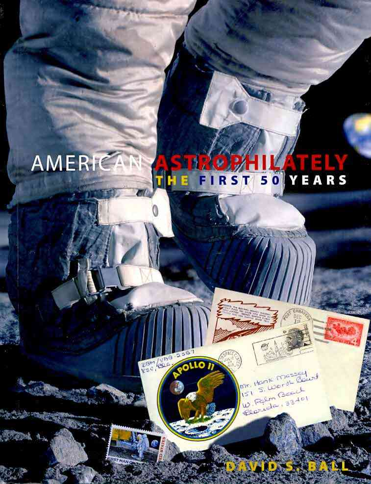 American Astrophilately By Ball, David S.