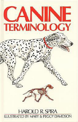 Canine Terminology By Spira, Harold R.